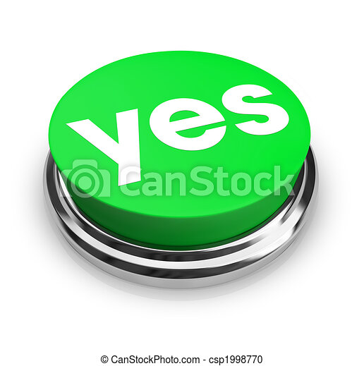 yes green button a green button with the word yes on it stock rh canstockphoto com clipart yes i can eyes clipart