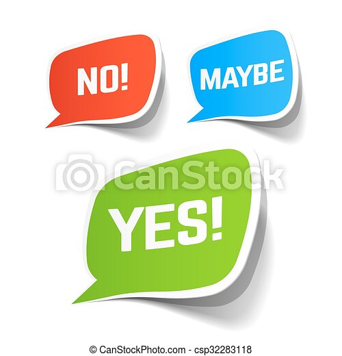 Yes, No and Maybe speech bubbles - csp32283118