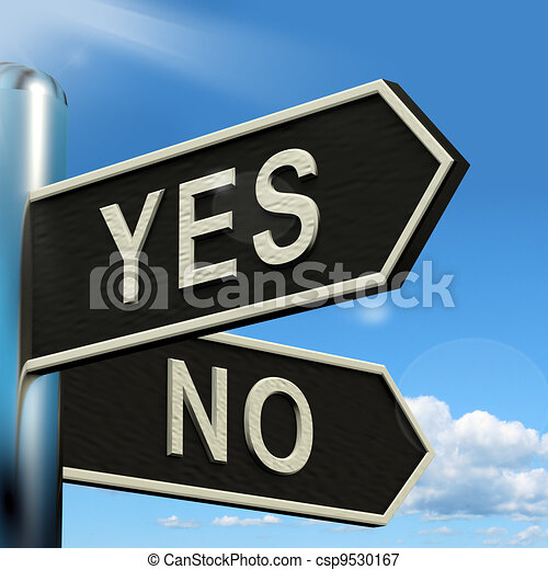 Yes No Signpost Showing Indecision Choosing And Dilemma - csp9530167