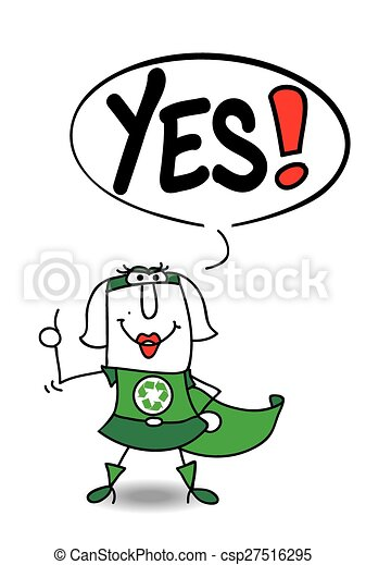 Yes super recycling woman - csp27516295