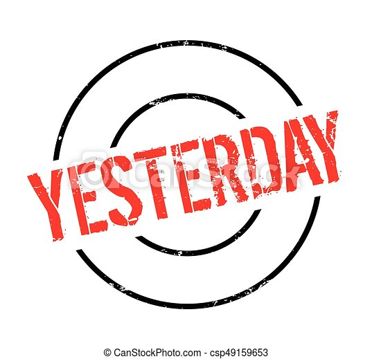 yesterday rubber stamp grunge design with dust scratches rh canstockphoto com vector stomp vector stomp sycamore il