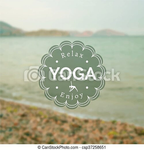 Vector Yoga Illustration Name Of Studio On A Blurred Photo Background Class Motto Sticker With Sea Poster