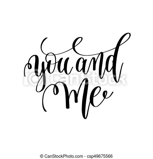 you and me black and white hand lettering inscription to clip art rh canstockphoto com wedding vector png wedding vector graphics