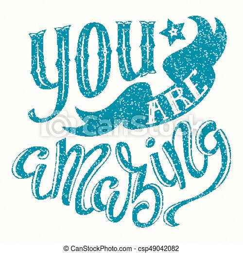 you are amazing poster with hand drawn lettering vector illustration
