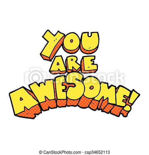 You Are Awesome Cartoon Sign You Are Awesome Freehand Drawn Cartoon