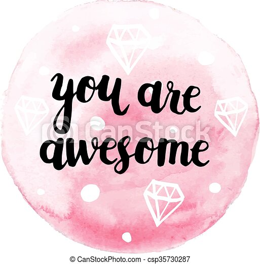 you are awesome modern calligraphy poster hand drawn ink vector rh canstockphoto com thank you you are awesome clip art you're so awesome clip art
