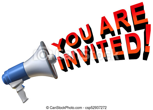you are invited welcome greeting as a megaphone stock rh canstockphoto com you're invited clipart your invited clipart