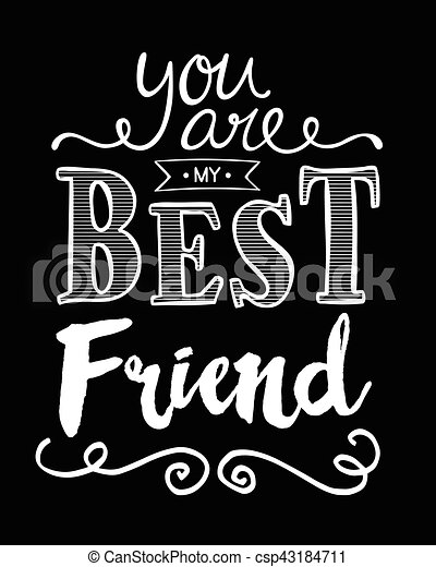 You are my best friend typography art design printable card white on