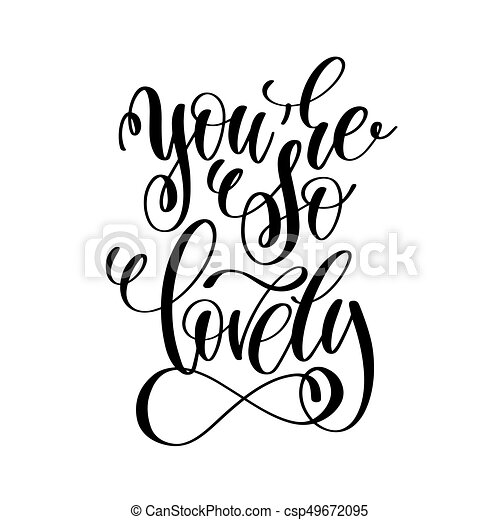 You Are So Lovely Handwritten Typographic Poster