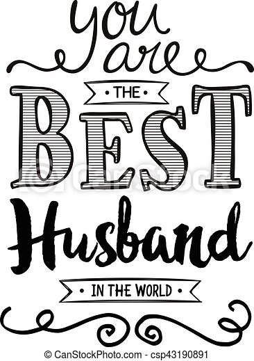 You Are The Best Husband In The World Typography Art Poster