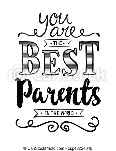 You are the best parents in the world typography art design ...