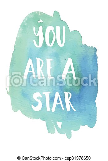 You area star phrase  Inspirational - csp31378650