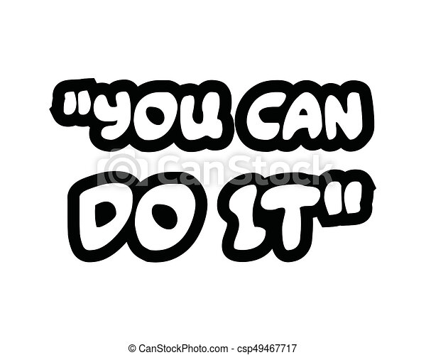 You Can Do Itcreative Inspiring Motivation Quote Concept Black Word On White Background