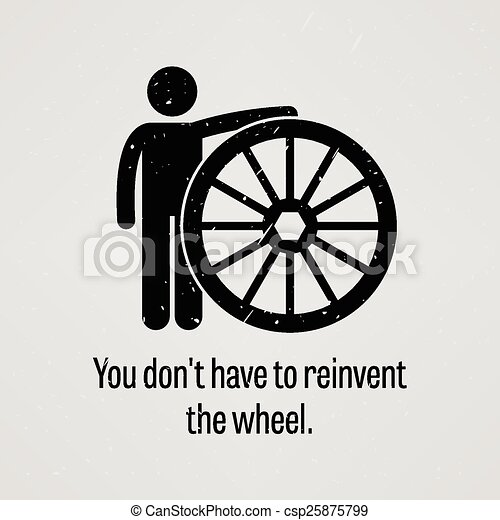 You Do Not Have to Reinvent the Whe - csp25875799