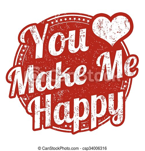 You make me happy stamp. You m...