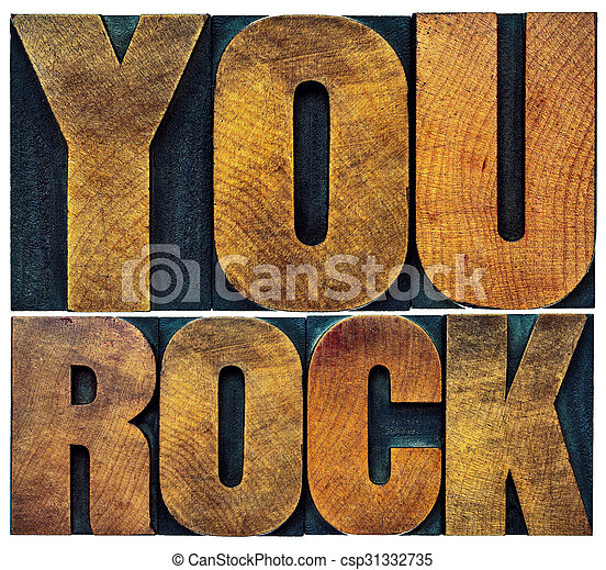 you rock in letterpress wood type - csp31332735