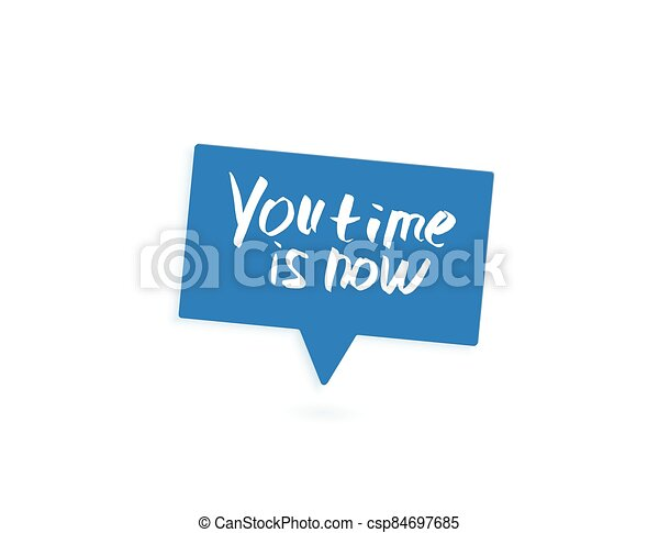 You time is now vector handwritten lettering. - csp84697685