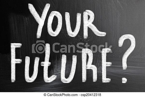 your future? - csp20412318