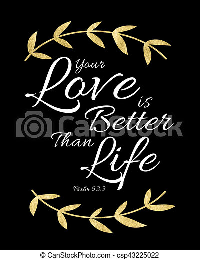 Your Love is Better than Life - csp43225022