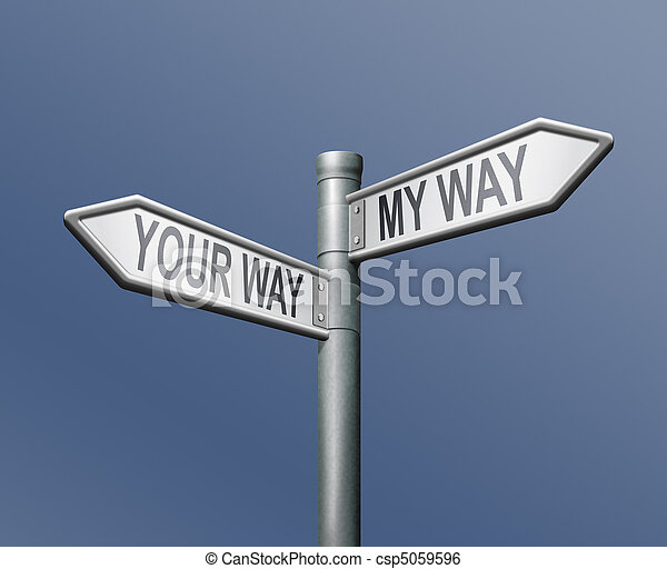 your or my way road sign - csp5059596