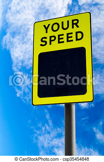 Your Speed Traffic Sign Against Blue Sky - csp35454848
