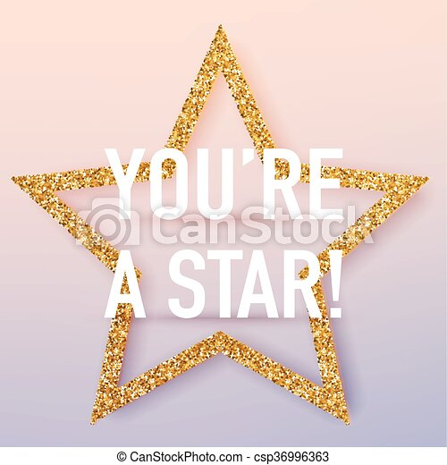 You're a star poster template. vector realistic 3d ...