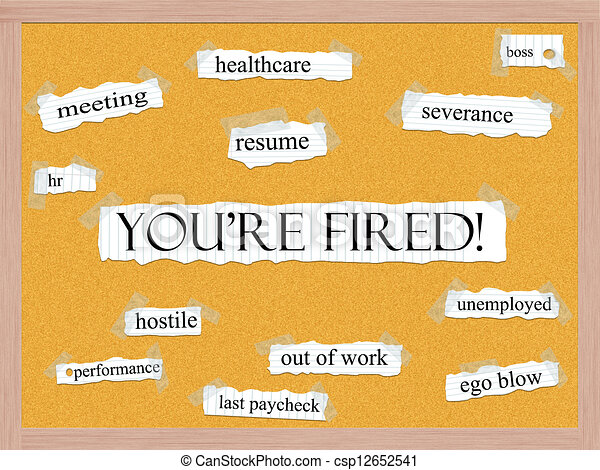 You're Fired Corkboard Word Concept - csp12652541