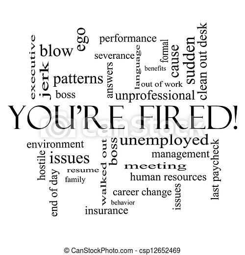 You're Fired Word Cloud Concept in Black - csp12652469