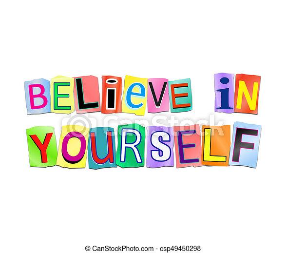 Glauben Sie an sich. - csp49450298