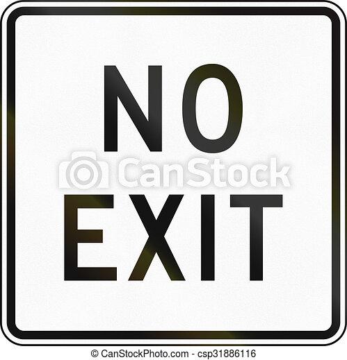 El letrero de la carretera de Nueva Zelanda, no hay otra salida excepto por la misma entrada - csp31886116