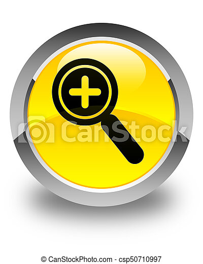 Zoom in icon glossy yellow round button - csp50710997